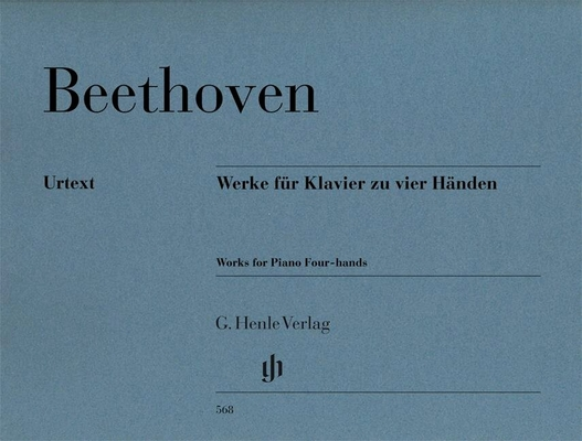 Werke für Klavier zu vier Händen / Works For Piano Four Hands / Ludwig van Beethoven Hans Schmidt / Henle