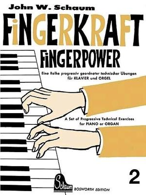 Fingerkraft Heft 2 (Fingerpower book 2) J.W. Schaum Klavier /  / Bosworth