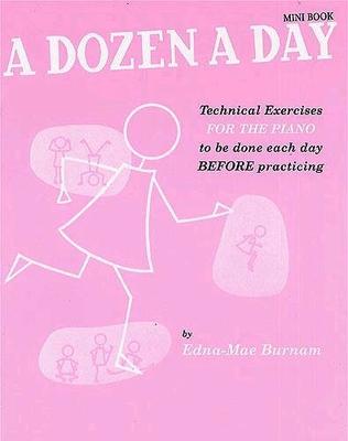 A Dozen a Day Mini BookTechnical Exercises / Edna Mae Burnam / Willis Music