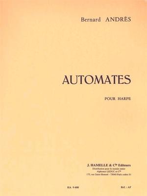 Automates pour harpe  Bernard Andres   Harp /  / Hamelle