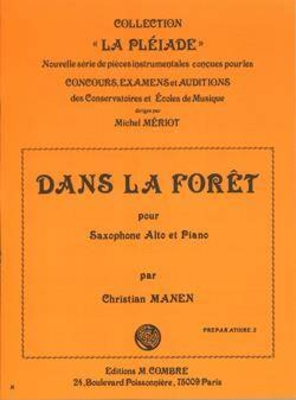 Dans la forêt MANEN Christian / Manen Christian / Combre