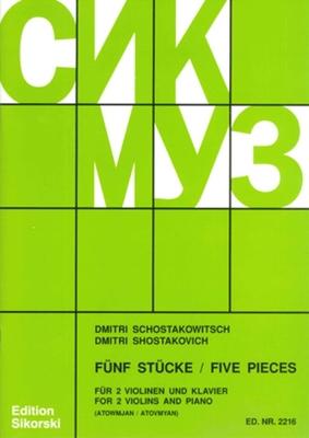 Fünf (5) Stücke – Five Pieces für 2 Violinen und Klavier – for 2 Violins and Piano Dimitri Shostakovich   2 Violins and Piano /  / Sikorski