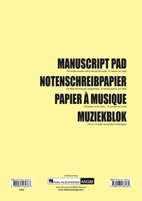 Manuscript Pad Notenschreibpapier / Bloc Papier à Musique / Muziekblok /  / Hal Leonard