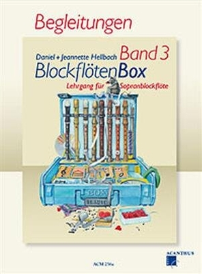 Blockflötenbox Vol. 3 Begleitungen Recorder and Piano Accompaniment / Hellbach Daniel / Acanthus