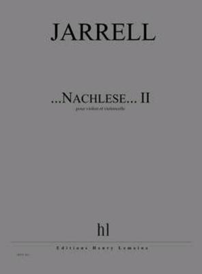…Nachlese… II  Michael Jarrell   Violin and Cello / Jarrell Michael / Henry Lemoine