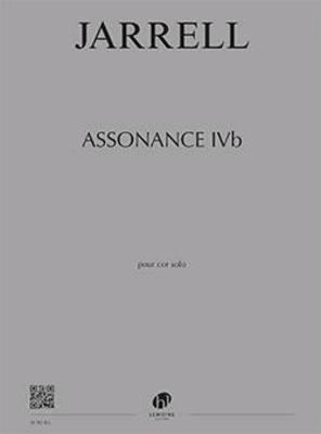 Assonance IVb  Michael Jarrell   Horn / Jarrell Michael / Henry Lemoine