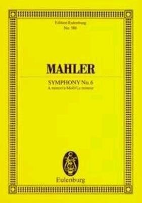 Symphonie 06 A  Gustav Mahler  Hans Ferdinand Redlich Orchestra Eulenburg Miniature Scores / Gustav Mahler / Eulenburg