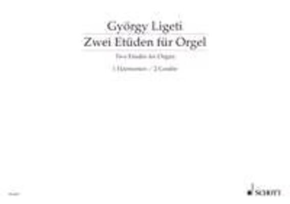 Etuden 1 & 2  György Ligeti   Orgel /  / Schott