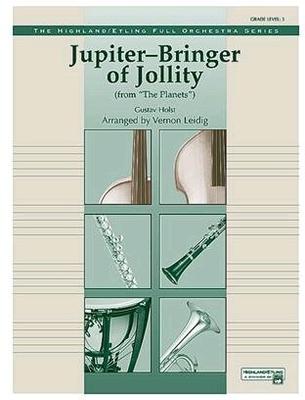 Jupiter (Bringer of Jollity) Gustav Holst Vernon Leidig Orchestra / Holst Gustav / Alfred Publishing