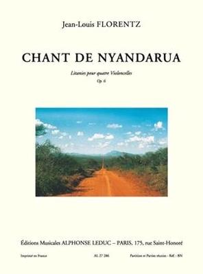 Jean-Louis Florentz: Chant de Nyandarua Op.6 Jean-Louis Florentz  4 Cellos / Jean-Louis Florentz / Leduc