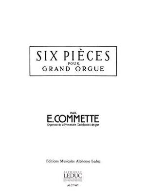 6 Pieces Edouard Commette  Orgel / Edouard Commette / Leduc