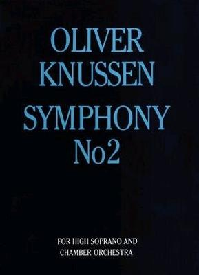 Symphony No.2 Oliver Knussen  Orchestra / Oliver Knussen / Faber Music