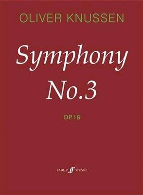 Symphony No.3 Oliver Knussen  Orchestra / Oliver Knussen / Faber Music