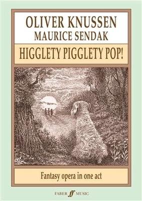 Higglety Pigglety Pop Oliver Knussen  Orchestra / Oliver Knussen / Faber Music
