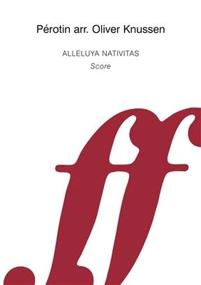 Alleluya Nativitas. Wind quintet Oliver Knussen  Wind Ensemble / Oliver Knussen / Faber Music