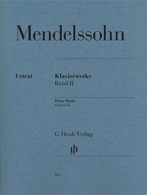 Piano Works Volume 2 / Felix Mendelssohn Bartholdy / Henle Verlag