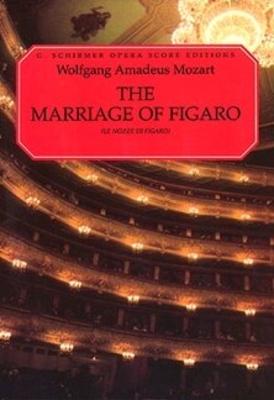 Le Nozze Di Figaro / Wolfgang Amadeus Mozart / Schirmer