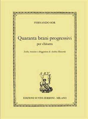 Quaranta brani progressivi per chitarra / Fernando Sor / Suvini Zerboni