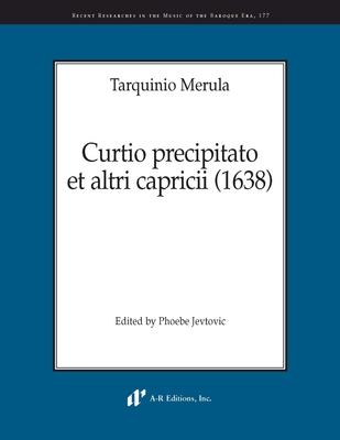 Curtio Precipitato et Altri Capricii / Tarquinio Merula / Hal Leonard