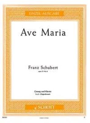 Ave Maria Opus 52/6 Franz Schubert  Schott Music High Voice and Piano / Franz Schubert / Schott