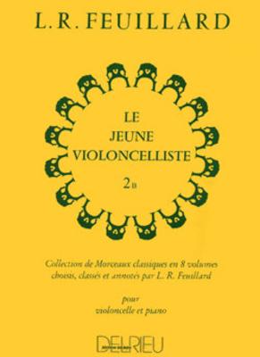 Le jeune violoncelliste Vol.2B FEUILLARD Louis R. / Feuillard L. R. / Edition Delrieu