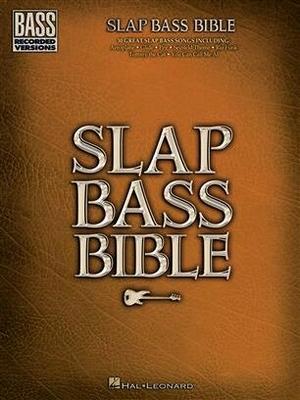 Slap Bass Bible     Hal Leonard Bass Guitar Buch Bass Recorded Versions Mixed /  / Hal Leonard