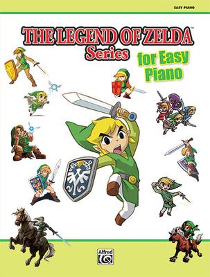 The Legend of Zelda Series for Easy Piano  Koji Kondo / Koji Kondo / Alfred Publishing