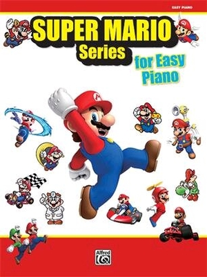 Super Mario Series for Easy Piano /  / Alfred Publishing