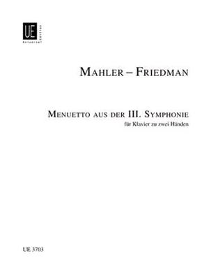 Menuetto aus der III. Symphonie  Gustav Mahler / Gustav Mahler / Universal Edition