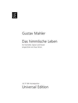 Das Himmlische Leben Aus Des Knaben Wunderhorn / Gustav Mahler / Universal Edition