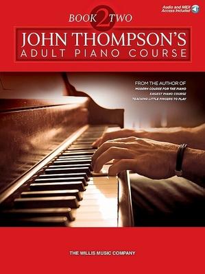 John Thompson's Adult Piano Course Book 2 / John Thompson / Willis Music