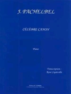 Célèbre canon  Johann Pachelbel   Combre Edition Klavier Buch  Klassik Français / Johann Pachelbel / Combre