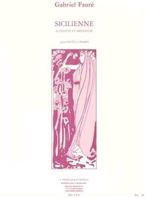 Sicilienne pour flûte et piano op. 78 / Gabriel Fauré / Leduc
