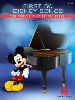 First 50 Disney Songs You Should Play on the Piano /  / Hal Leonard