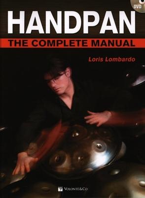 Handpan – The Complete Manual /  / Volonté & Co