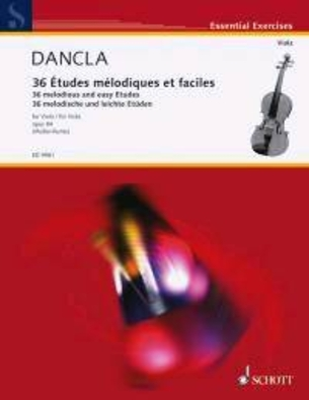 36 Etudes Mélodiques op. 84 Charles Dancla 36 Melodious and Easy Studies op. 84 Essential Exercises / Charles Dancla / Julia Mueller-Runte / Schott