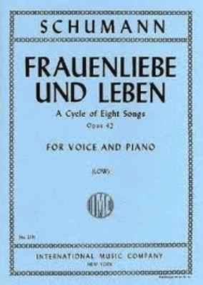 Frauenliebe Und Leben Op. 42 (Ted.-Ingl.)(Kagen)Frauenliebe Und Leben – A Cycle Of Eight Songs / Robert Schumann / International Music Co.