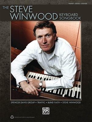 The Steve Winwood Keyboard SongbookPlay the Hits of Steve Winwood, Blind Faith, Spencer Davis Group, and Traffic / Steve Winwood / Hal Leonard