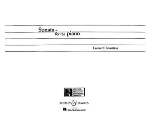 Sonata  Leonard Bernstein   Boosey and Hawkes Klavier Buch / Leonard Bernstein / Boosey and Hawkes