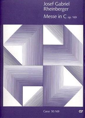 Missa in CC-Dur / Josef Rheinberger Wolfgang Hochstein / Carus