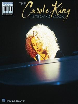 The Carole King Keyboard Book / Carole King / Hal Leonard