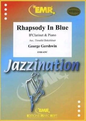 Rhapsody in Blue / George Gershwin / Editions Marc Reift