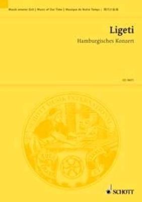 Hamburg Concerto Horn solo und Kammerorchester (mit 2 Bassetthornern und 4 obligaten Naturhornern) / György Ligeti / Schott