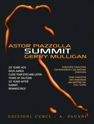 Summit  Astor Piazolla Gerry Mulligan / Astor Piazzolla Gerry Mulligan / Curci Milano