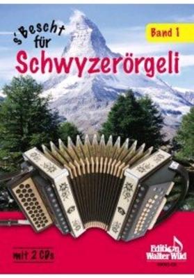 S' Bescht Für Schwyzerörgeli Band 150 Der Bekanntesten Kompositionen / Edgar Ott / Edition Walter Wild