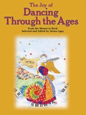 The Joy of Dancing Through the AgesPiano Solo /  / Yorktown Music Press