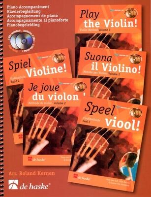 Je joue du Violon vol. 2 accompagnement piano Play the Violin Piano Accompaniment vol. 2 All languages Speel viool Schule  / Jaap van Elst Wim Meuris Gunter van Rompaey / De Haske
