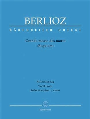 Requiem – Grand Messe Des Morts Opus 5 / Hector Berlioz / Bärenreiter