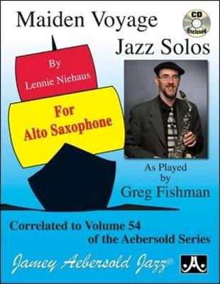 Maiden Voyage Jazz Solos  Jamey Aebersold   Aebersold Alto Saxophone Buch  Jazz / Jamey Aebersold Greg Fishman / Aebersold