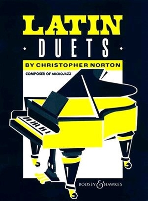 Latin Duets  C. Norton   Boosey and Hawkes Piano, 4 Hands Buch  Latin / Christopher Norton / Boosey and Hawkes